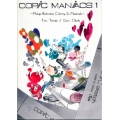 Copic Coloring - Copic Maniac 1 Manga Illustration Guide